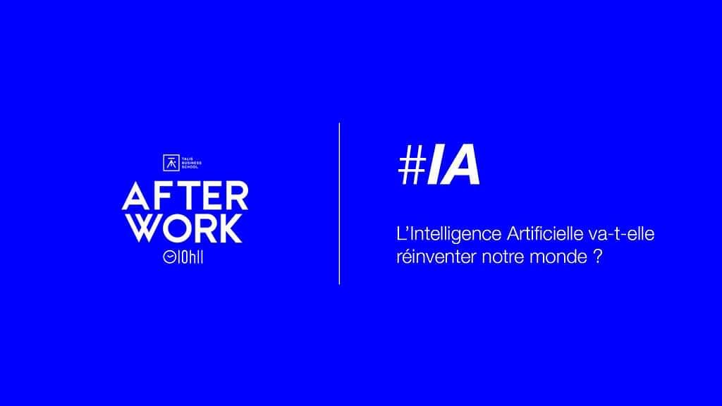 [AFTERWORK] Intelligence artificielle :  Des cas concrets pour comprendre nos futurs métiers 1